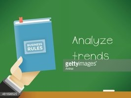 Business Rules - Analyze trends