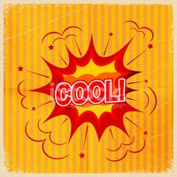 Cartoon blast COOL! on a yellow background, old-fashioned. Vecto