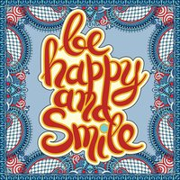handwritten lettering inscription be happy and smile concept ins