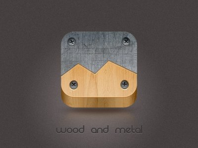 Wood and metal