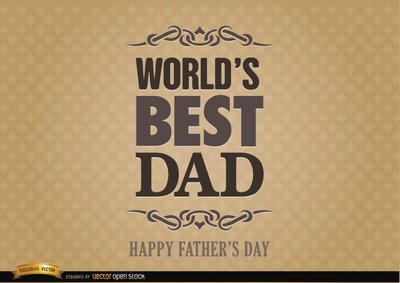 Father's day label world best dad